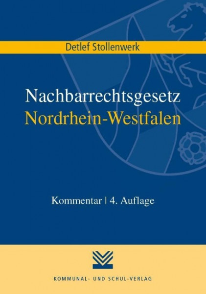 Nachbarrechtsgesetz Nordrhein-Westfalen