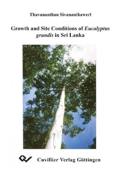Growth and Site Conditions of Eucalyptus grandis in Sri Lanka