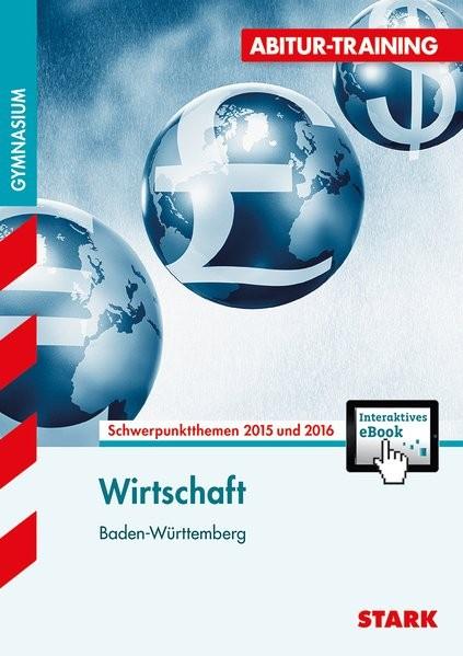 STARK Abitur-Training - Wirtschaft Baden-Württemberg + ActiveBook