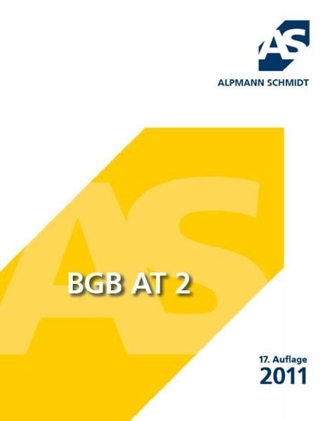 BGB AT 2 (Skript) (Alpmann und Schmidt - Skripte)