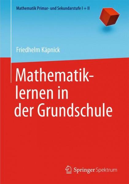 Mathematiklernen in der Grundschule