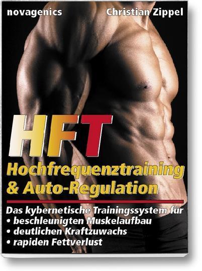 HFT - Hochfrequenztraining & Auto-Regulation
