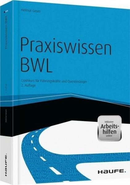 Praxiswissen BWL - inkl. Arbeitshilfen online