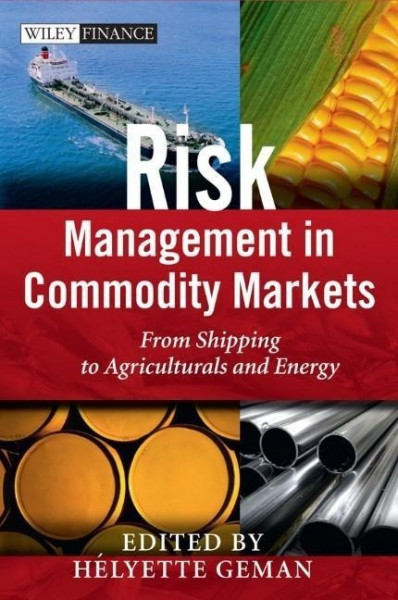 Geman, H: Risk Management in Commodity Markets