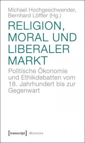 Religion, Moral und liberaler Markt
