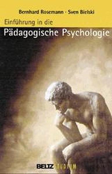 Einführung in die Pädagogische Psychologie (Beltz Studium)