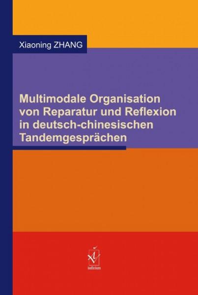 Multimodale Organisation von Reparatur und Reflexion in deutsch-chinesischen Tandemgesprächen