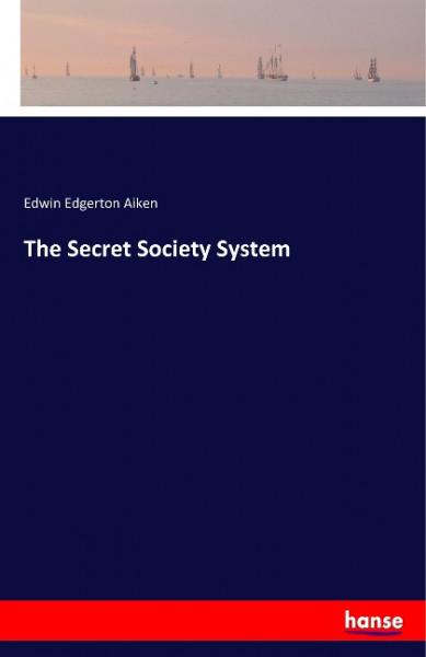 The Secret Society System