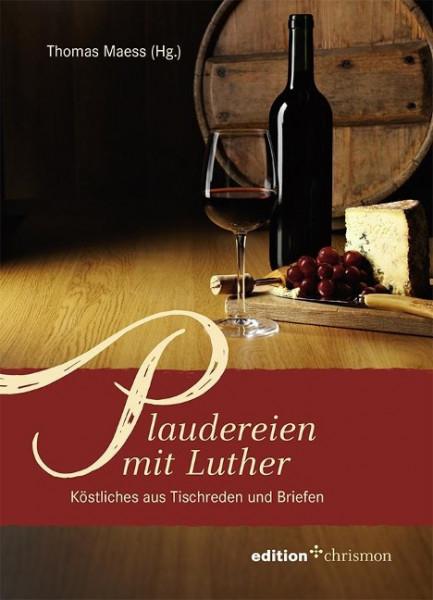 Plaudereien mit Luther