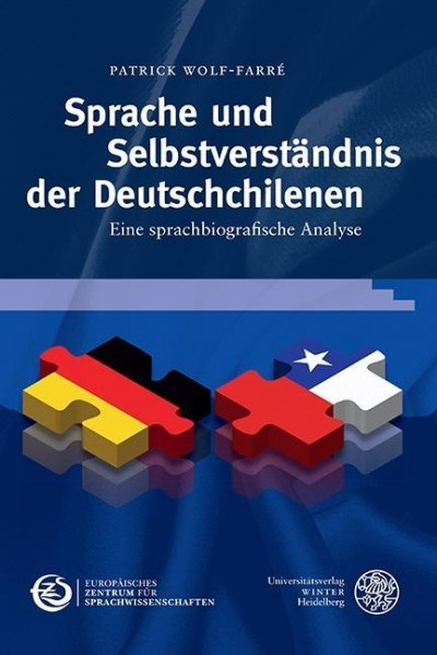 Sprache und Selbstverständnis der Deutschchilenen