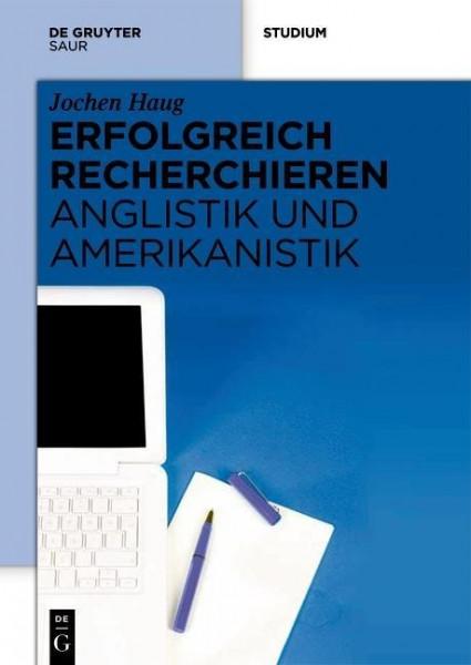 Erfolgreich recherchieren - Anglistik und Amerikanistik