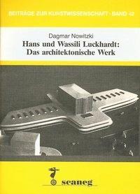 Hans und Wassili Luckhardt: das architektonische Werk
