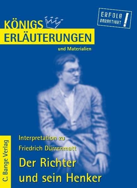 Königs Erläuterungen und Materialien, Bd.42, Der Richter und sein Henker
