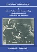 Aktionsforschung in Psychologie und Pädagogik