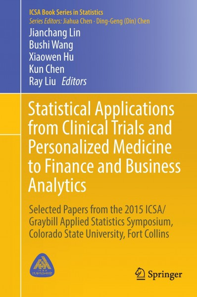 Statistical Applications from Clinical Trials and Personalized Medicine to Finance and Business Anal