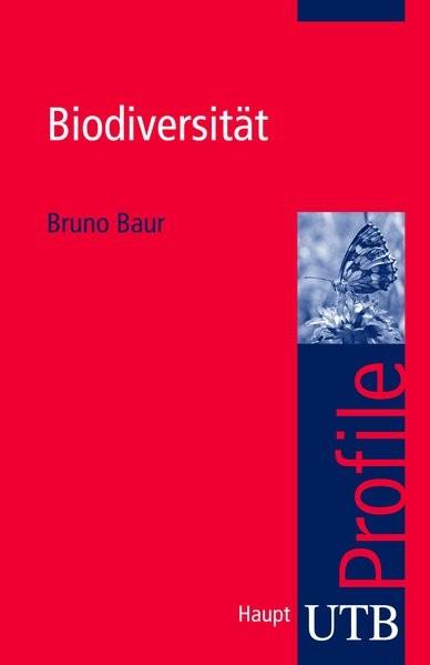 Biodiversität (utb Profile, Band 3325)