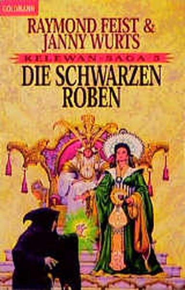 Die Kelewan-Saga 5: Die Schwarzen Roben Ein Roman von der anderen Seite des Spalts (BLA - Fantasy)