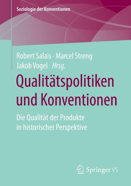 Qualitätspolitiken und Konventionen
