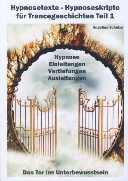 Hypnosetexte - Teil 1