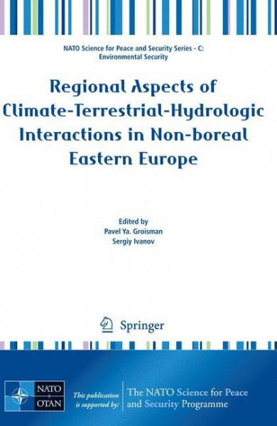 Regional Aspects of Climate-Terrestrial-Hydrologic Interactions in Non-boreal Eastern Europe. NAPSC