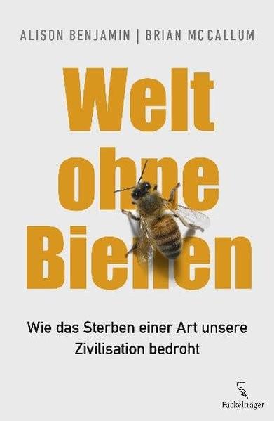 Welt ohne Bienen