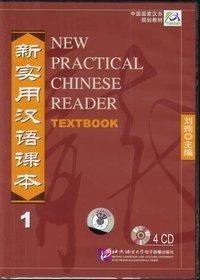 New Practical Chinese Reader /Xin shiyong hanyu keben / New Practical Chinese Reader - Textbook 1 -