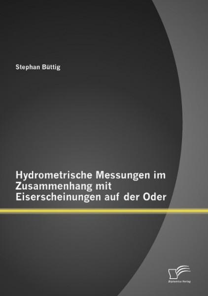Hydrometrische Messungen im Zusammenhang mit Eiserscheinungen auf der Oder
