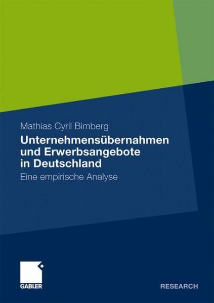 Unternehmensübernahmen und Erwerbsangebote in Deutschland