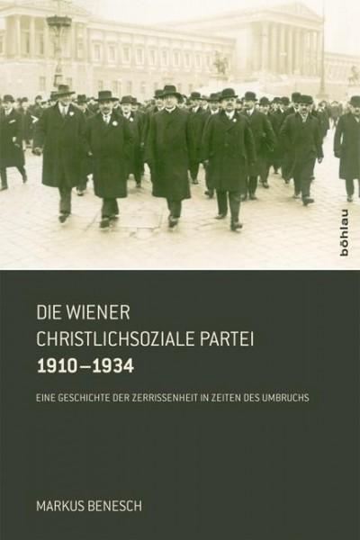 Die Wiener Christlichsoziale Partei 1910-1934