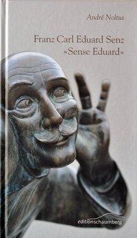 Franz Carl Eduard Senz