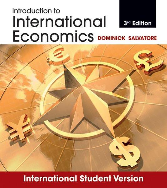 Introduction to International Economics: International Student Version