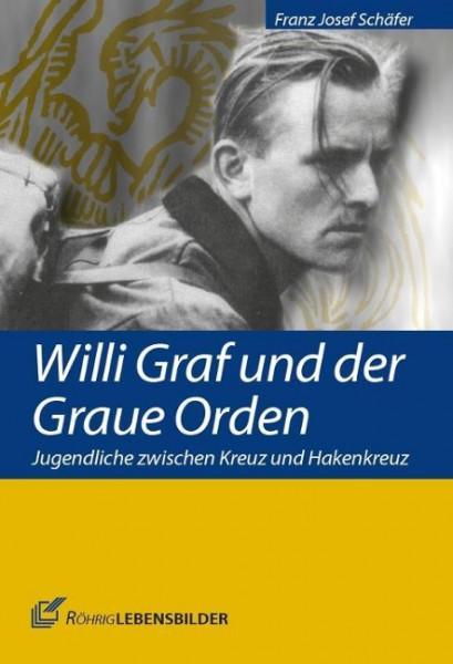 Willi Graf und der Graue Orden