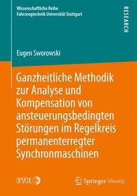 Ganzheitliche Methodik zur Analyse und Kompensation von ansteuerungsbedingten Störungen im Regelkrei