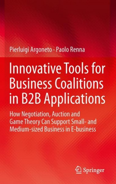 Innovative Tools for Business Coalitions in B2B Applications
