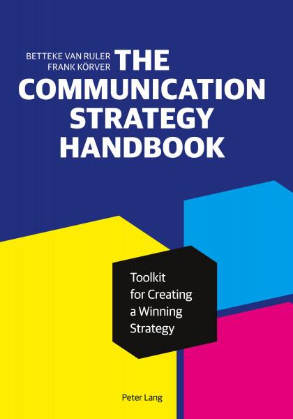 The Communication Strategy Handbook