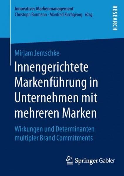 Innengerichtete Markenführung in Unternehmen mit mehreren Marken