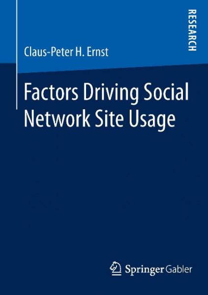 Factors Driving Social Network Site Usage