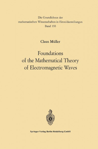 Foundations of the Mathematical Theory of Electromagnetic Waves