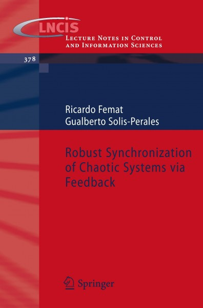 Robust Synchronization of Chaotic Systems via Feedback