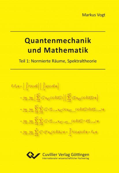 Quantenmechanik und Mathematik