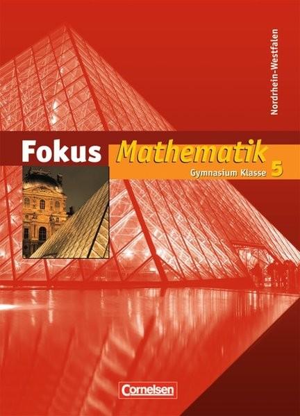 Fokus Mathematik 5. Schuljahr. Schülerbuch. Nordrhein-Westfalen
