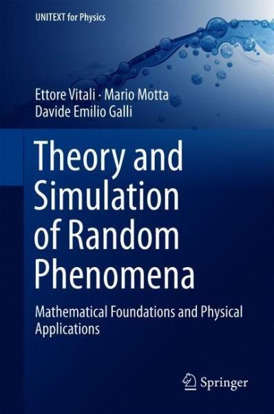 Theory and Simulation of Random Phenomena