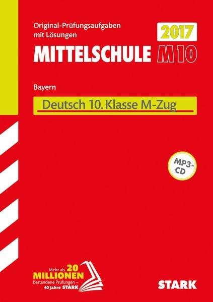 Abschlussprüfung Mittelschule M10 Bayern - Deutsch