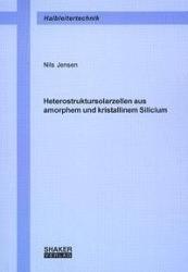 Heterostruktursolarzellen aus amorphem und kristallinem Silicium