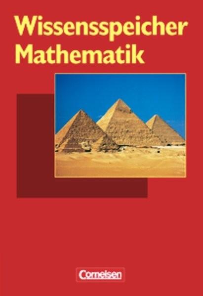 Wissensspeicher: Mathematik: Nachschlagewerk