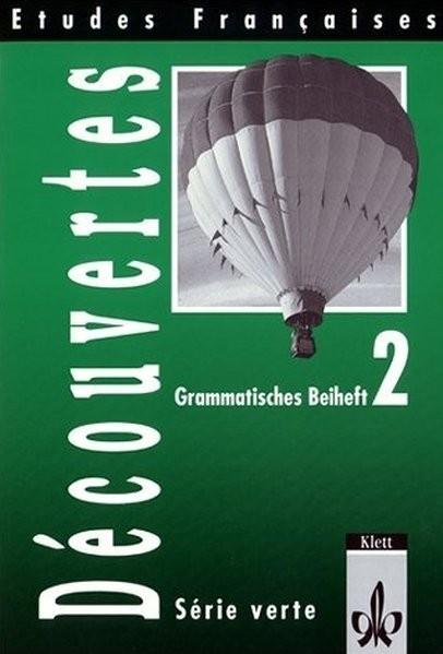 Etudes Francaises 2, Decouvertes, Serie verte, Grammatisches Beiheft