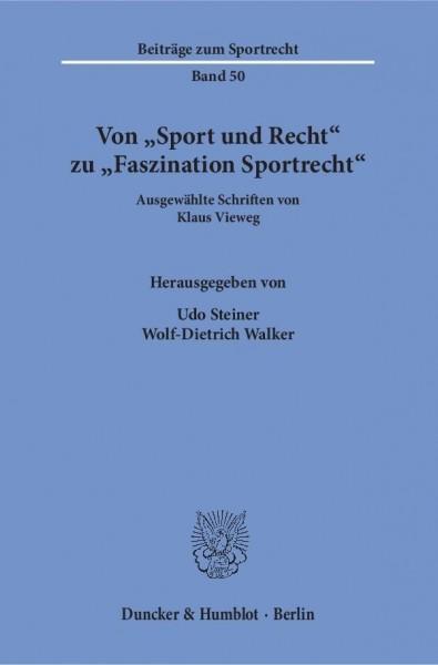Von »Sport und Recht« zu »Faszination Sportrecht«