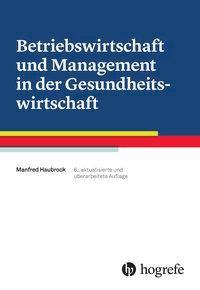 Betriebswirtschaft und Management in der Gesundheitswirtschaft