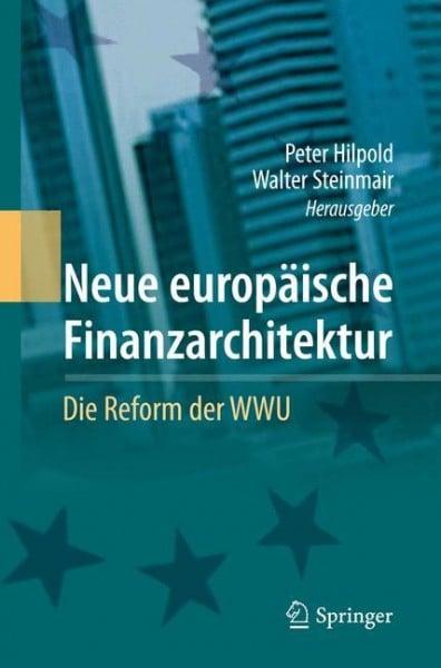 Neue europäische Finanzarchitektur