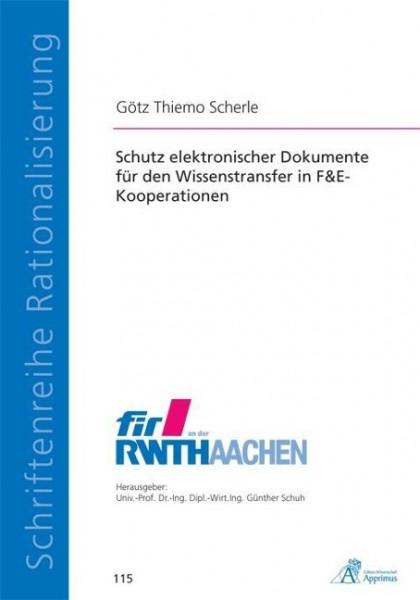 Schutz elektronischer Dokumente für den Wissenstransfer in F&E-Kooperationen